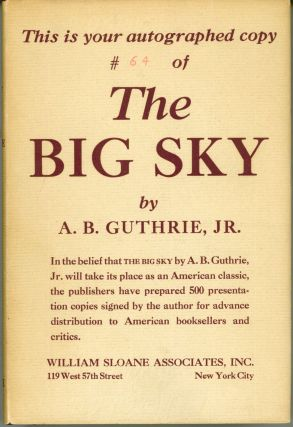THE BIG SKY. A. B. Guthrie, Jr
