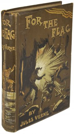 FOR THE FLAG from the French of Jules Verne by Mrs. Cashel Hoey ...