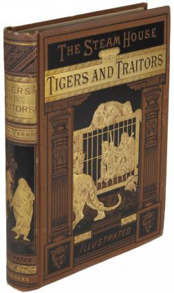 THE STEAM HOUSE. (PART I.) THE DEMON OF CAWNPORE ... Translated from the French by A. D. Kingston ... [with] THE STEAM HOUSE. (PART II.) TIGERS AND TRAITORS ... Translated from the French by Miss Agnes D. Kingston ...
