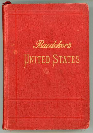 The United States with an excursion into Mexico handbook for travellers ... With 25 maps and 35...