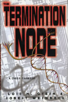 THE TERMINATION NODE. Lois H. Gresh, Robert Weinberg