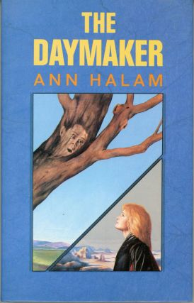 "THE DAYMAKER [by] Ann Halam [pseudonym]. Gwyneth Jones, ""Ann Halam."""