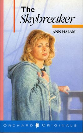 "THE SKYBREAKER [by] Ann Halam [pseudonym]. Gwyneth Jones, ""Ann Halam."""