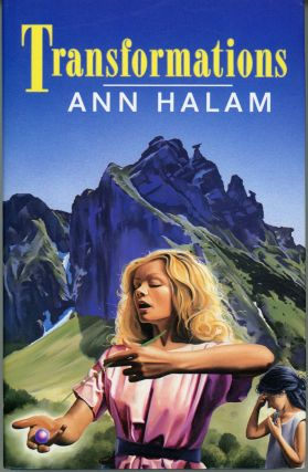 "TRANSFORMATIONS [by] Ann Halam [pseudonym]. Gwyneth Jones, ""Ann Halam."""