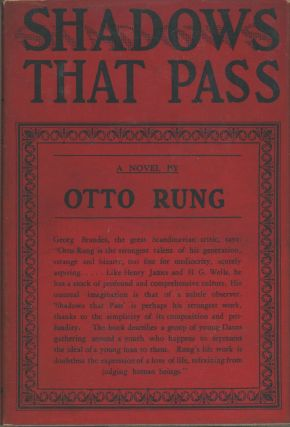 SHADOWS THAT PASS ... Translated from the Danish by Grace Isabel Colbron. Otto Rung