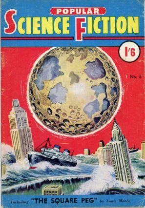 editorial director POPULAR SCIENCE FICTION. March 1955 . Ronald Forster, compiler Graham B....