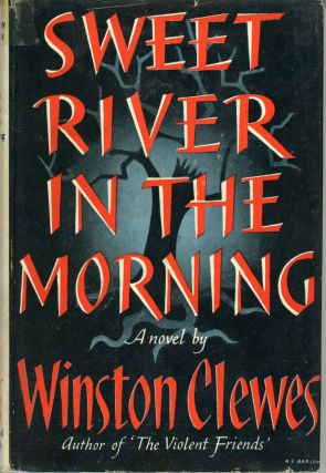 SWEET RIVER IN THE MORNING. Winston Clewes