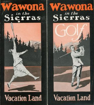Wawona in the Sierras vacation land [cover title]. WAWONA HOTEL COMPANY