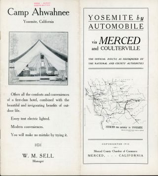 Yosemite by Automobile via Merced and Coulterville the official route as recognized by the...