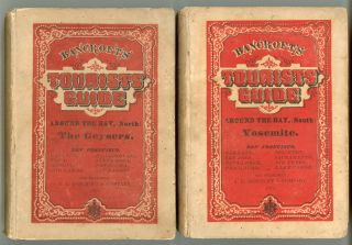 Bancroft's tourist's guide. The Geysers. San Francisco and around the Bay, (north.) ... [with]...