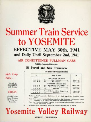 Summer train service to Yosemite effective May 30th, 1941 and daily until September 2nd, 1941 air...