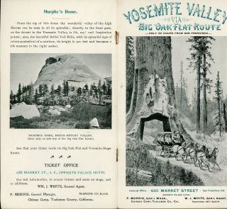 Yosemite Valley via Big Oak Flat route. Only 32 hours from San Francisco. General Office 630 Market Street San Francisco, Cal. opposite Palace Hotel. P. Morris Gen'l Mngr., Chinese Camp, Tuolumne Co., Cal. W. J. White, Gen'l Agent ... [cover title].
