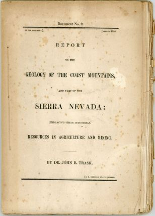 Report on the geology of the coast mountains, and part of the Sierra Nevada: Embracing their...