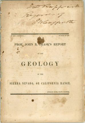 Prof. John B. Trask's report on the geology of the Sierra Nevada, or California range [cover...