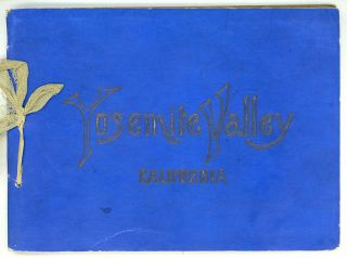 Souvenir of Yosemite Valley. Photo-gravures. The Albertype Co., Brooklyn, N. Y. Copyright, 1899...