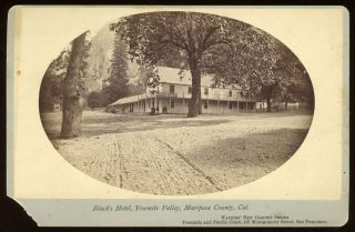 Yosemite Valley] Black's Hotel, Yosemite Valley, Mariposa County, Cal. Albumen print. CARLETON E....