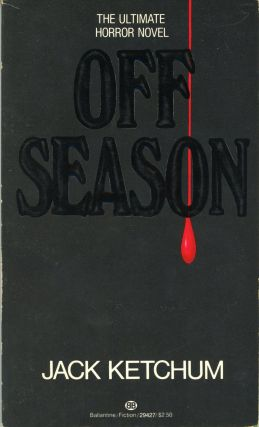 OFF SEASON. Jack Ketchum, Dallas Mayr