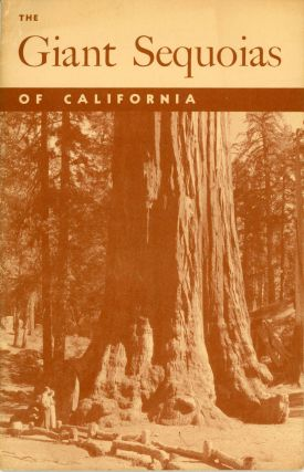 The giant sequoias of California by Lawrence F. Cook. LAWRENCE F. COOK