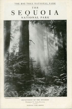 The Sequoia National Park Department of the Interior Franklin K. Lane, Secretary National Park...