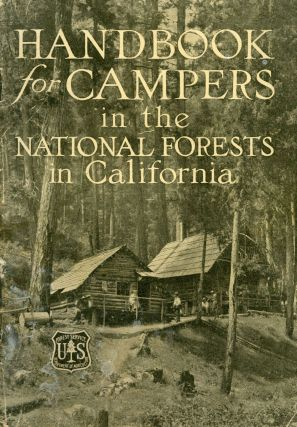 Handbook for campers in the national forests in California. Department circular 185. UNITED...