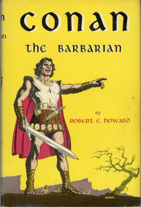 CONAN THE BARBARIAN. Robert E. Howard
