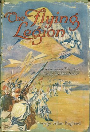 THE FLYING LEGION. George Allan England