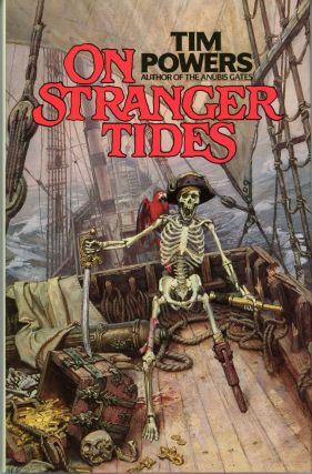 ON STRANGER TIDES. Tim Powers