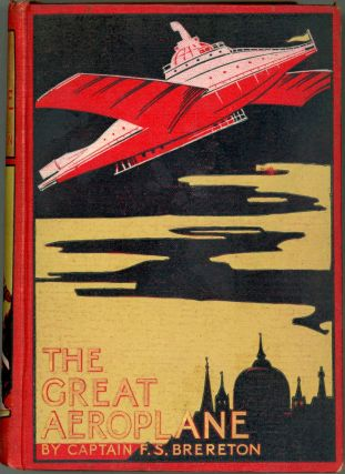 THE GREAT AEROPLANE: A THRILLING TALE OF ADVENTURE. Brereton