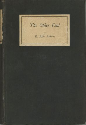THE OTHER END: SHORT STORIES. Roberts, Ellis