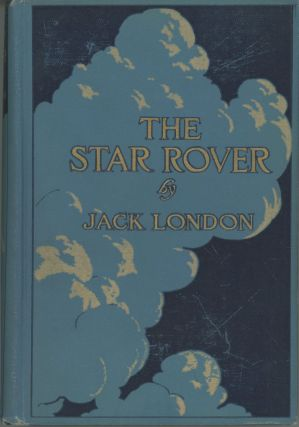 THE STAR ROVER. Jack London