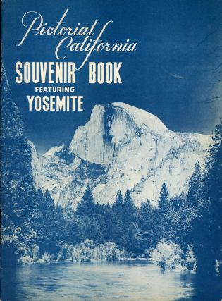 Souvenir book published by Pictorial California. PICTORIAL CALIFORNIA