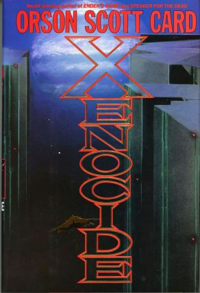 XENOCIDE. Orson Scott Card