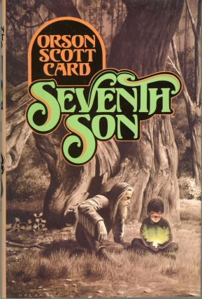 SEVENTH SON. Orson Scott Card