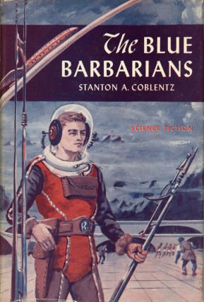 THE BLUE BARBARIANS. Stanton Coblentz