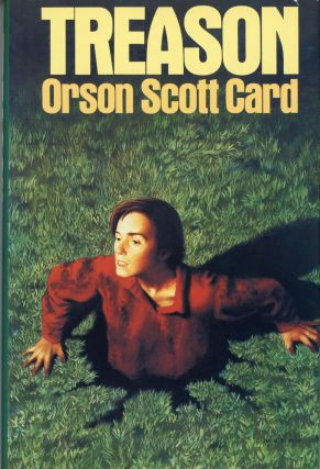 TREASON. Orson Scott Card