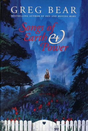SONGS OF EARTH & POWER: THE INFINITY CONCERTO AND THE SERPENT MAGE. Greg Bear