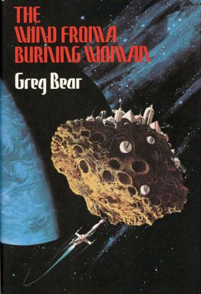 THE WIND FROM A BURNING WOMAN. Greg Bear