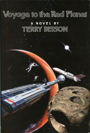 VOYAGE TO THE RED PLANET. Terry Bisson