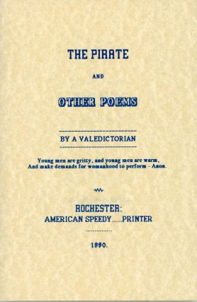 THE PIRATE AND OTHER POEMS by A Valedictorian [pseudonym]. Forrest J. Ackerman