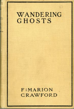 WANDERING GHOSTS. Crawford, Marion