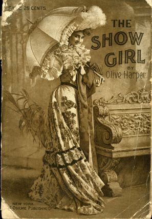 """THE SHOW GIRL,"" OR, THE CAP OF FORTUNE. By Olive Harper [pseudonym]. [FROM R. A. BARNET'S..."