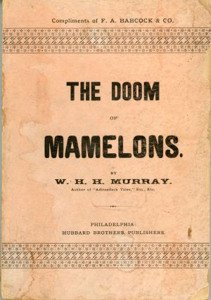 THE DOOM OF MAMELONS: A LEGEND OF THE SAGUENAY. Murray