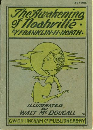 THE AWAKENING OF NOAHVILLE. Franklin H. North