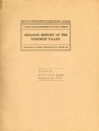 Geologic history of the Yosemite Valley by François E. Matthes. FRANÇOIS EMILE MATTHES