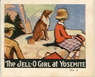 The Jell-O Girl at Yosemite [cover title]. Advertising booklet, INC JELL-O CO., THE
