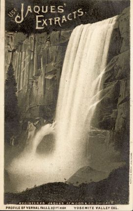 Use Jaques' Extracts. Profile of Vernal Falls, 350 ft. high Yosemite Valley Cal. Advertising...