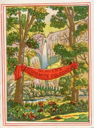 Slaven's Yosemite cologne. Advertising card, DAVIS HODGE, CO