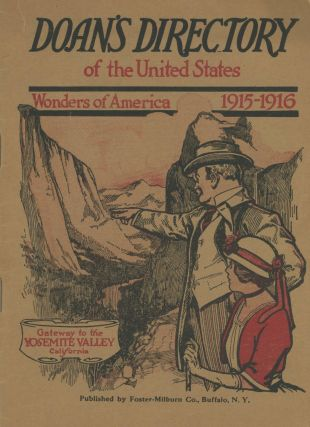 Doan's directory of the United States Wonders of America 1915-1916 Gateway to the Yosemite Valley...