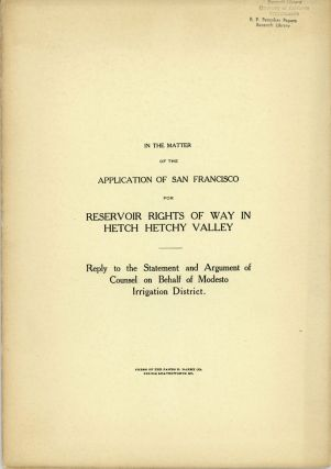 In the matter of the application of San Francisco for reservoir rights of way in Hetch Hetchy...