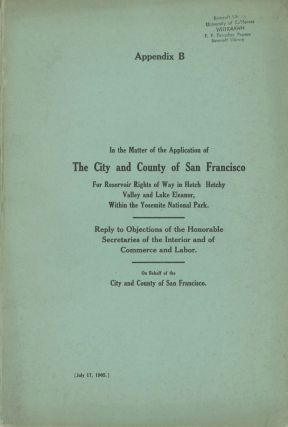 In the matter of the application of the city and county of San Francisco for reservoir rights of...
